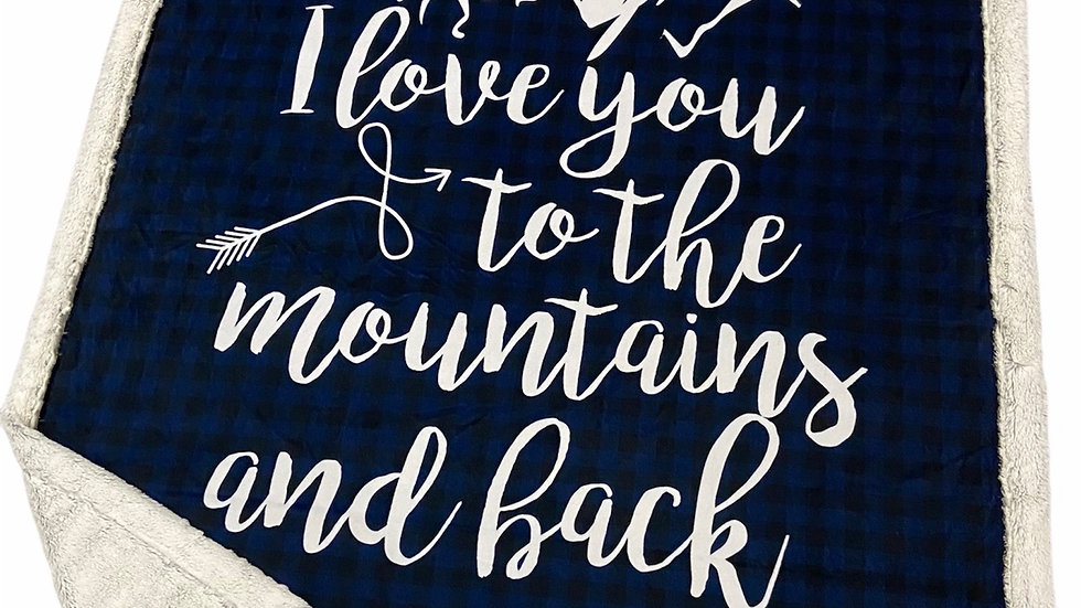 Pre-Order ~ I Love You to The Mountains and Back | Blue Plaid