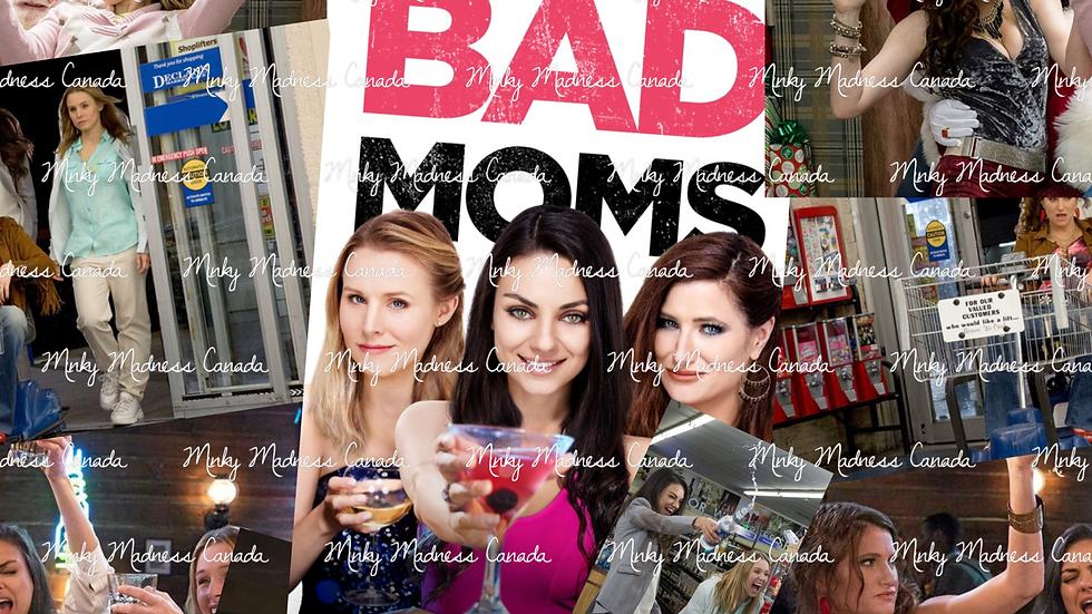 Pre-Order - Bad Moms