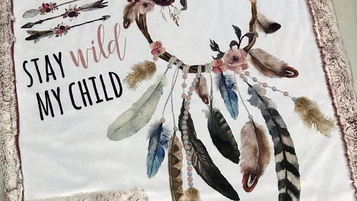 Pre-Order ~ Stay Wild My Child