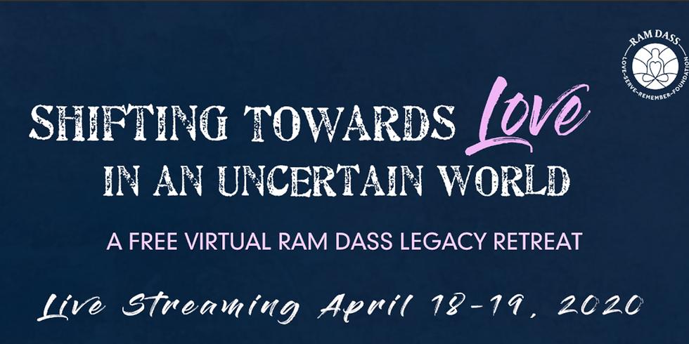 Shifting Towards Love in an Uncertain World