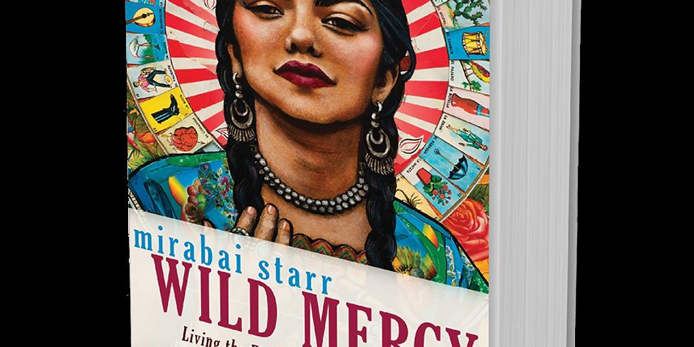 WILD MERCY: The Wisdom of the Feminine, an evening of teachings