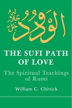 The Sufi Path of Love: The Spiritual