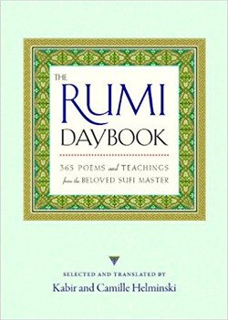 The Rumi Daybook: 365 Poems and Teac