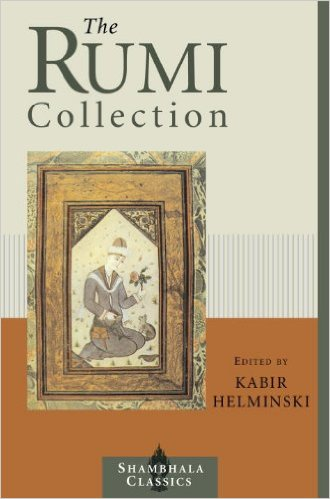 The Rumi Collection: An Anthology of