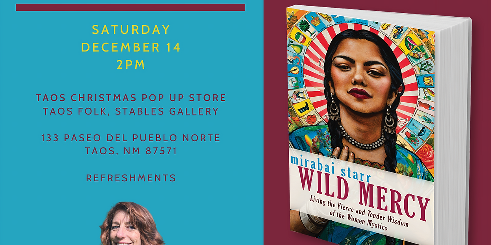 Taos Wild Mercy Reading and Signing