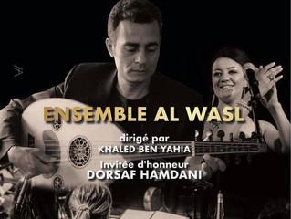 Concert Al Wasl + Dorsaf Hamdani + Khaled Ben Yahia