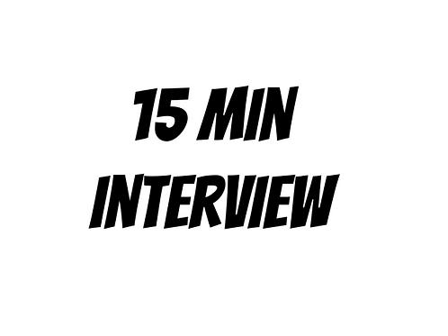 15 Min Interview