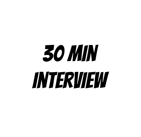 30 Minute Interview