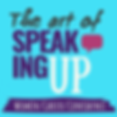 The Art of Speaking Up
