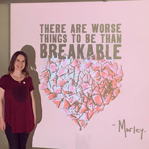 There Are Worse Things to Be Than Breakable