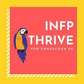 INFP Thrive for Enneagram 9s.jpg