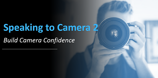 Speaking to Camera Webinar 2 photo.PNG