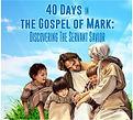 40 Days in the Gospel of Mark photo.jpg