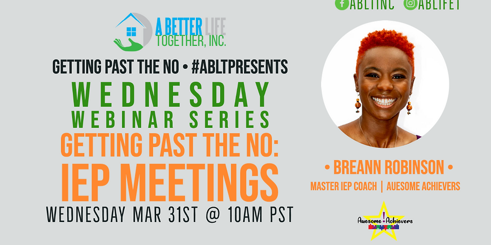 Wednesday Webinar Series: Getting Past The No - Mastering The IEP: Auesome Achievers-0331