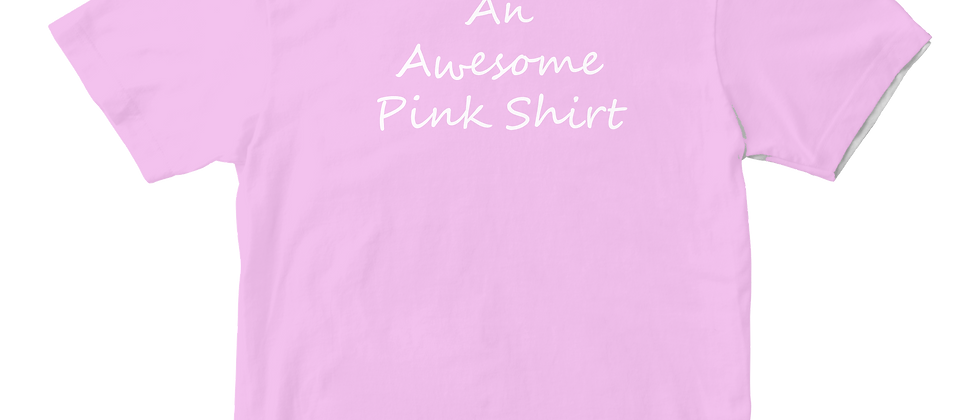 An Awesome Pink Shirt