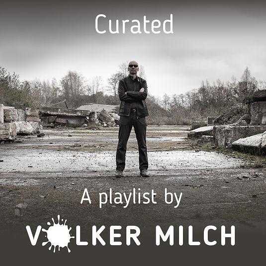VOLKER MILCH Curated