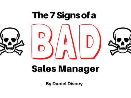 The 7 Signs of a BAD Sales Manager