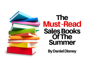 Must-Read Sales Books For The Summer