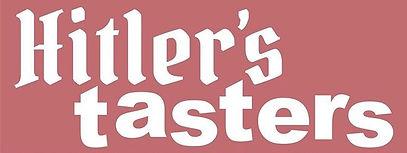 Hitler's Tasters Title