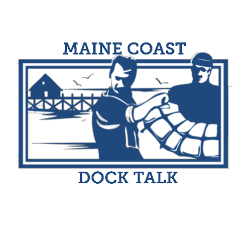 Maine Coast Dock Talk Podcast