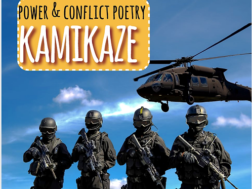 Power and Conflict Poetry: Kamikaze