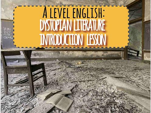 A level Dystopian Literature Introduction Lesson