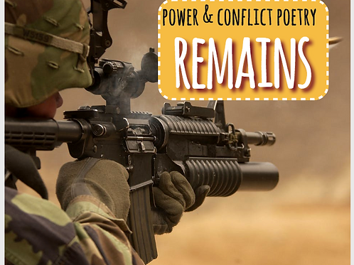 Power and Conflict Poetry: Remains