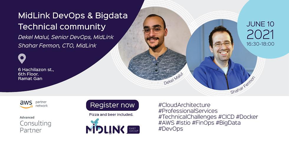 MidLink DevOps / BigData Technical Community - June 2021