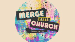 Merge After church_OCT 24
