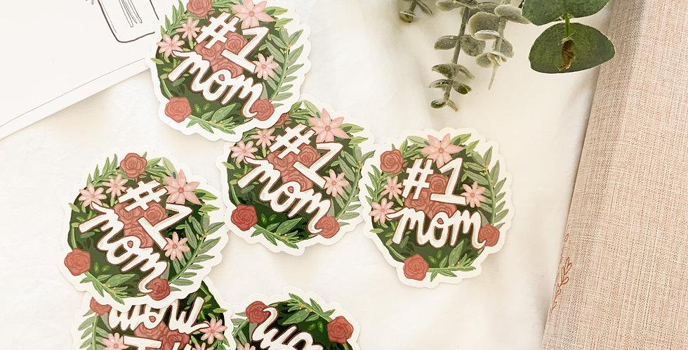 #1 Mom Sticker
