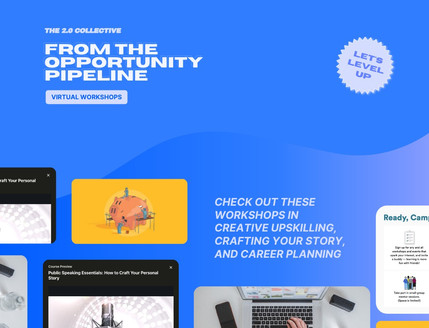 From The Opportunity Pipeline – Virtual Workshops