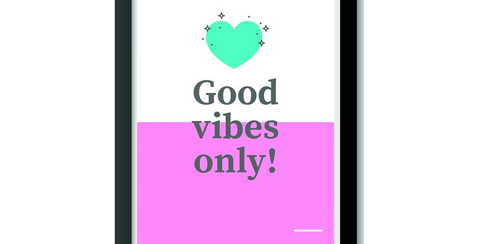 פרינט השראה Good vibes