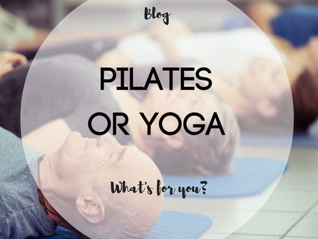 Pilates or Yoga - What's For You?