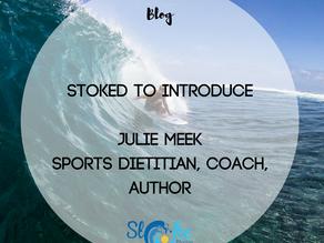 Stoked To Introduce: Julie Meek