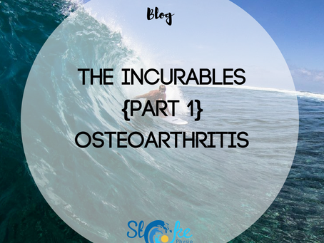 The Incurables {Part 1} - Osteoarthritis