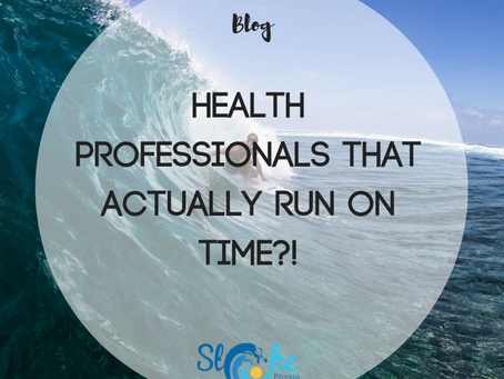 Health Professionals That Actually Run On Time?! No, we're not joking...