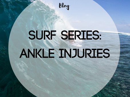 Surf Series: Ankle Injuries