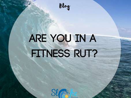 Are You In A Fitness Rut?