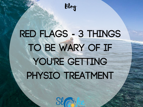 Red Flags - 3 Things To Be Wary of if You're Getting Physio Treatment