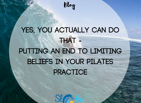 Yes, You Actually Can Do That - Putting An End To Limiting Beliefs In Your Pilates Practice