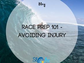 Race Prep 101 - Avoiding Injury