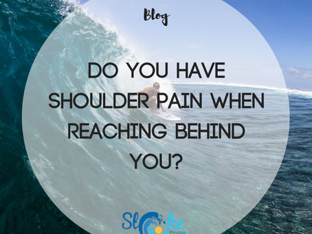 Do You Have Shoulder Pain When Reaching Behind You?