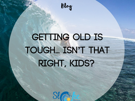 Getting Old is Tough… Isn't That Right, Kids?