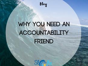 Why You Need An Accountability Friend