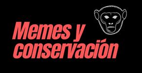 Memes y conservación