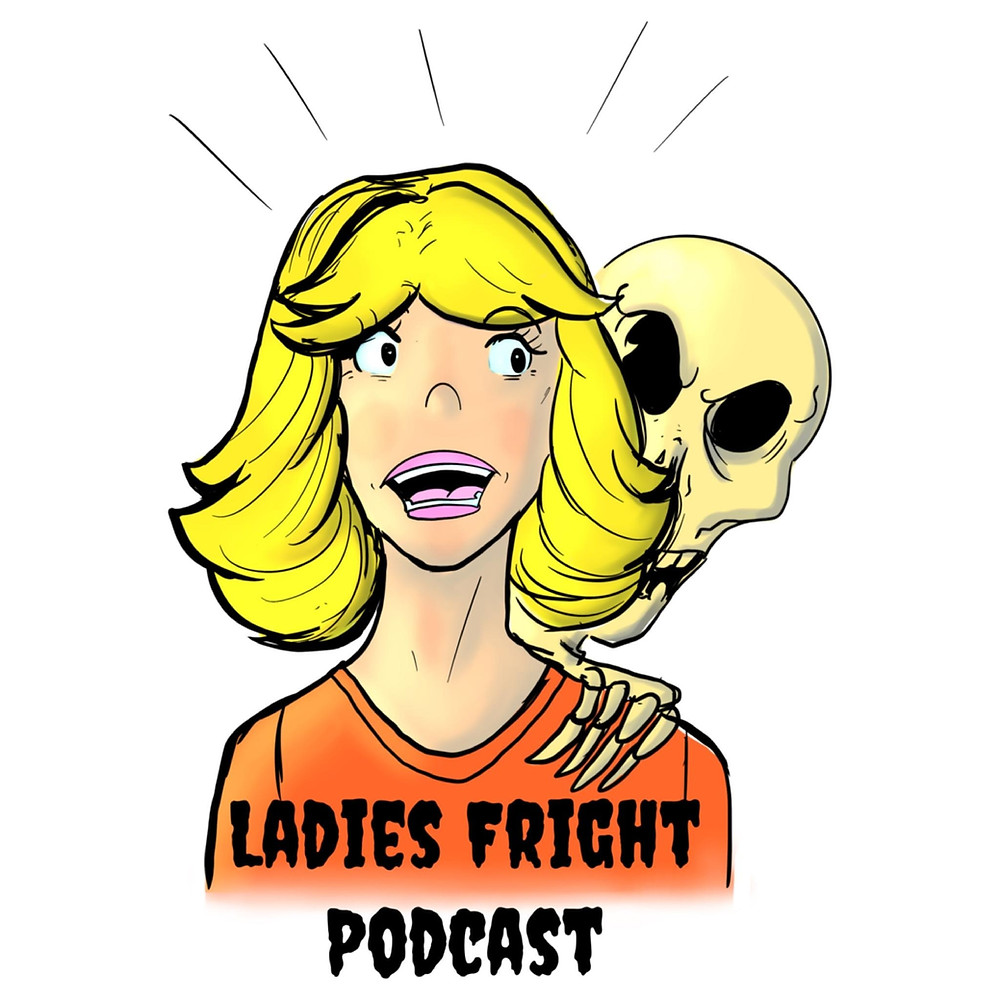 Ladies fright podcast logo