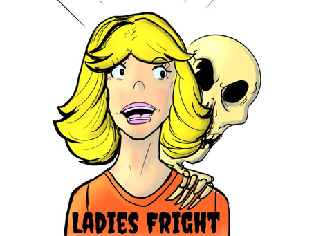 This week we're joined by Ladies Fright Podcast!