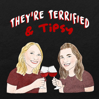 We're Joined by They're Terrified & Tipsy Podcast!
