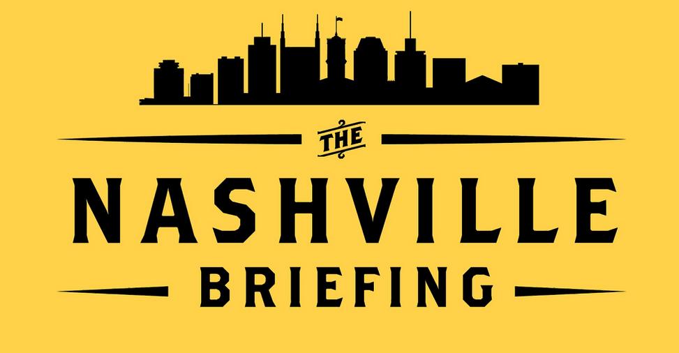 The Nashville Briefing