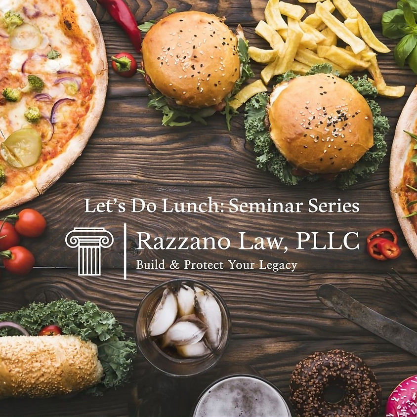 Let's Do Lunch: Wills vs. Trusts